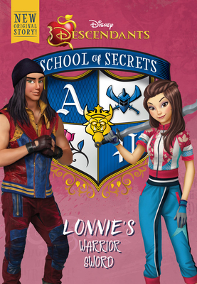 School Of Secrets: Lonnie's Warrior Sword (disney Descendants) - Brody, Jessica
