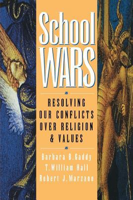 School Wars: How 20 World-Class Organizations Are Winning Through Teamwork - Gaddy, Barbara B, and Hall, T William, and Marzano, Robert J