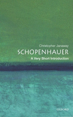 Schopenhauer: A Very Short Introduction - Janaway, Christopher