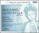 Schubert: Alfonso und Estrella