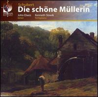 Schubert: Die schöne Mullerin - John Elwes (tenor); Kenneth Slowik (fortepiano)