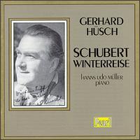 Schubert: Die Winterreise - Gerhard Hüsch (baritone); Hans Udo Muller (piano)