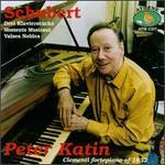 Schubert: Drei Klavierstucke, D. 946; Valses Nobles, D. 969; Moments Musicaux, D. 780
