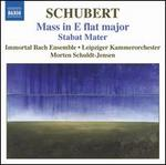 Schubert: Mass in E flat major; Stabat Mater