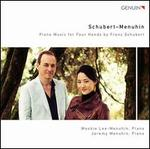 Schubert-Menuhin: Piano Music for Four Hands by Franz Schubert
