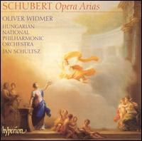 Schubert: Opera Arias - Oliver Widmer (baritone); Hungarian National Philharmonic Orchestra; Jan Schultsz (conductor)