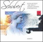"Schubert: Piano Quintet ""The Trout/Forellenquintet""; Adagio and Rondo concertante"