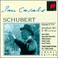 Schubert: Quintet; Symphony No. 5 - Alexander Schneider (violin); Isaac Stern (violin); Milton Katims (viola); Pablo Casals (cello); Paul Tortelier (cello);...