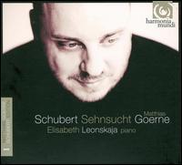 Schubert: Sehnsucht - Elisabeth Leonskaja (piano); Matthias Goerne (baritone)