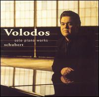 Schubert: Solo Piano Works - Arcadi Volodos (piano)