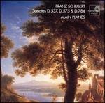 Schubert: Sonates D.537, D.575, D.784