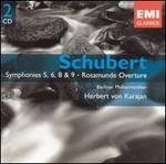 Schubert: Symphonies 5, 6, 7 & 9; Rosamunde Overture
