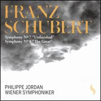 "Schubert: Symphonies Nos. 7 ""Unfinished"" & 8 ""The Great"" - Wiener Symphoniker; Philippe Jordan (conductor)"