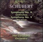 "Schubert: Symphonies Nos. 8 (""Unfinished"") & 9 (""The Great"")"