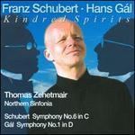 Schubert: Symphony No. 6; Hans Gál: Symphony No. 1