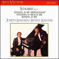 Schubert: Violin Sonatas - Jeffrey Kahane (piano); Joseph Swensen (violin)