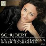 Schubert: Winterreise; Die schöne Mu¨llerin; Schwanengesang