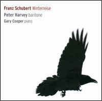 Schubert: Winterreise - Gary Cooper (piano); Peter Harvey (baritone)