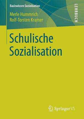 Schulische Sozialisation - Hummrich, Merle