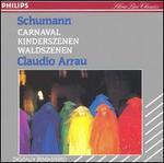 Schumann: Carnaval; Kinderszenen; Waldszenen