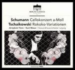 Schumann: Cellokonzert a-Moll; Tschaikowsky: Rokoko-Variationen