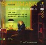 Schumann: Complete Piano Trios, Vol. 1