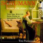 Schumann: Complete Piano Trios, Vol. 2