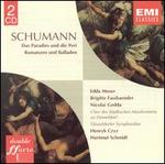 Schumann: Das Paradies und die Peri; Romanzen und Balladen
