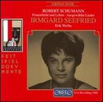 Schumann: Frauenliebe und Leben; Ausgewählte Lieder