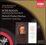 Schumann: Liederkreis Op. 24 & Op. 39