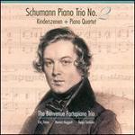 Schumann: Piano Trio No. 2; Kinderszenen; Piano Quartet