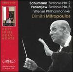 Schumann: Sinfonie No. 2; Prokofjew: Sinfonie No. 5