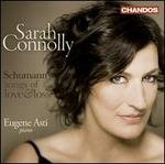 Schumann: Songs of Love & Loss