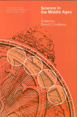 Science in the Middle Ages - Lindberg, David C (Editor)