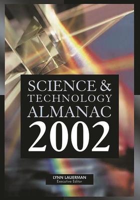 Science & Technology Almanac - Allstetter, William