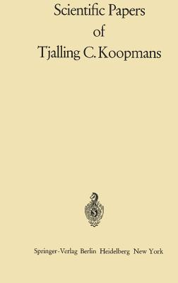 Scientific Papers of Tjalling C. Koopmans - Koopmans, Tjalling Charles