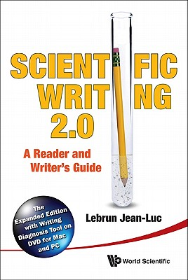 Scientific Writing 2.0: A Reader and Writer's Guide - Lebrun, Jean-Luc