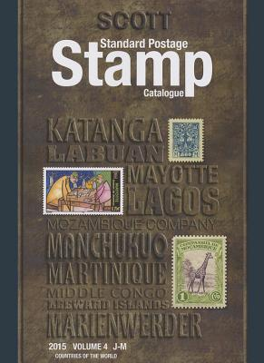 Scott 2015 Standard Postage Stamp Catalogue, Volume 4: Countries of the World J-M - Snee, Charles (Editor)
