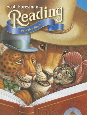 Scott Foresman Reading: Practice Book -