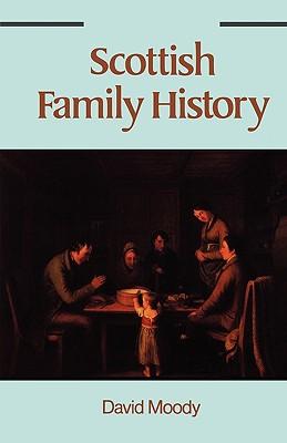 Scottish Family History - Moody, David