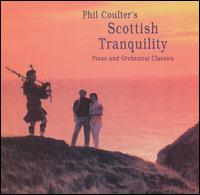 Scottish Tranquility - Phil Coulter