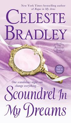 Scoundrel in My Dreams - Bradley, Celeste