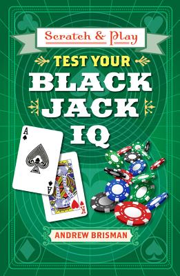 Scratch & Play (R) Test Your Blackjack IQ - Brisman, Andrew