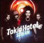 Scream [US Bonus Tracks] - Tokio Hotel