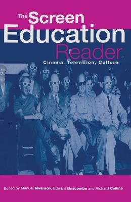 """Screen Education"" Reader - Alvarado, Manuel, and etc."