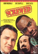 Screwed - Larry Karaszewski; Scott Alexander