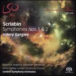 Scriabin: Symphonies Nos. 1 & 2