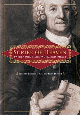 Scribe of Heaven: Swedenborg's Life, Work, and Impact - Null, Null
