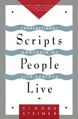 Scripts People Live - Steiner, Claude, and Steiner