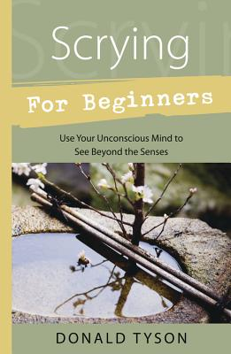 Scrying for Beginners - Tyson, Donald